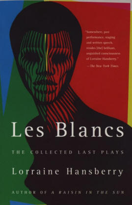 Collected Last Plays, Lorraine Hansberry