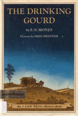 Drinking Gourd, F.N. Monjo, 1970